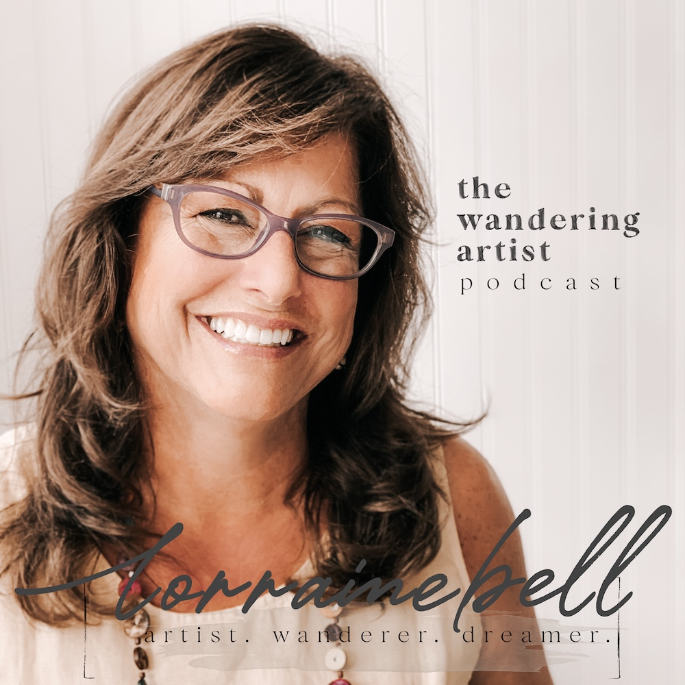 The Wandering Artist Podcast with Lorraine Bell